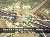 Dholera SIR - FUTURE SMART CITY