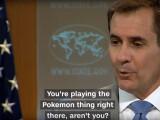 """Cum a ajuns Pokemon Go subiect de discutie la Departamentul de Stat al SUA. """"Ai prins vreunul?"""""""
