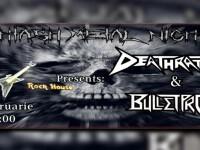 concerte Deathrattle si Bulletproof