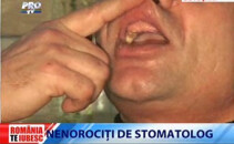 Romania te iubesc: Cu dintii-n farfurie dupa o simpla vizita la dentist!