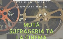 "BEST FILM AWARDS la Cluj: ""Muta sufrageria ta la cinema"""