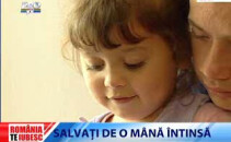 Romania Te Iubesc: Salvati de o mana intinsa