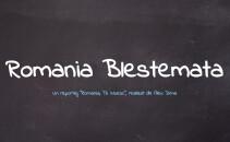 Romania Blestemata