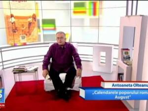 Omul care aduce cartea: Antoaneta Olteanu, Din intelepciunea poporului roman. August