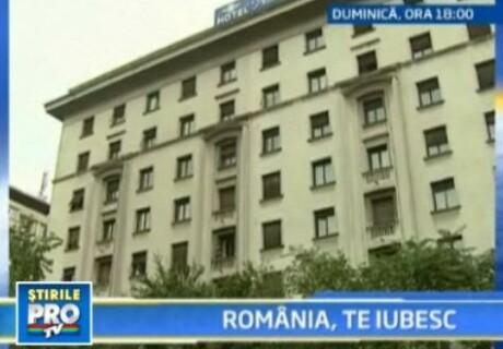 Romania, te iubesc! Hotelul Astoria, o afacere de milioane, pe bani publici