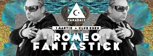Romeo Fantastick - Club EDEN