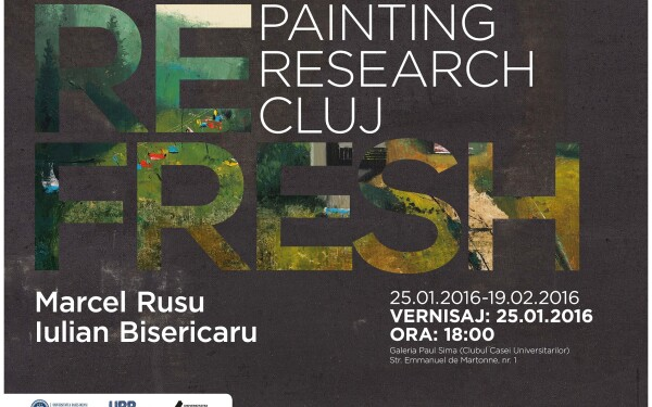 "Expozitia de pictura ,,RE FRESH – PAINTING/ RESEARCH/ CLUJ"", gazduita la UBB"