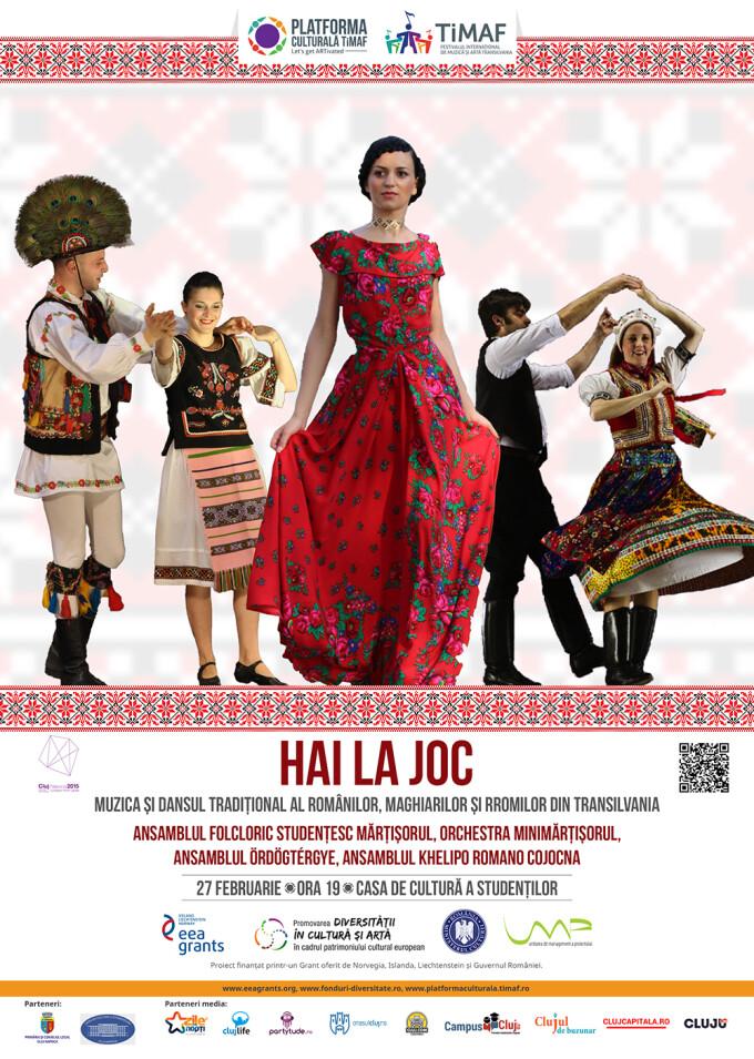 """HAI LA JOC!"" - Muzica si dansul traditional al romanilor, maghiarilor si rromilor din Transilvania"