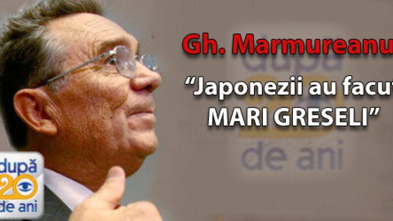 """Gheorghe Marmureanu: """"Japonezii au facut mari greseli"""""""