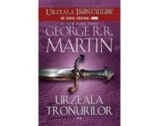 Urzeala tronurilor, de George R.R. Martin