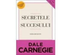 Secretele succesului, de Dale Carnegie