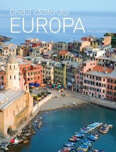 Ghidul călătorului. Europa - Mike Gerrard