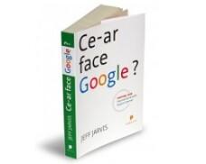 Ce-ar face Google, Jeff Jarvis
