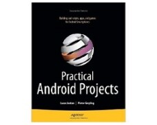Practical Android Projects, Lucas Jordan