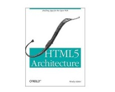 HTML5 and JavaScript Web Apps, Wesley Hales