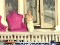 Paris Hilton s-a refugiat pe balcon, in halat. Un hot i-a spart casa. Video