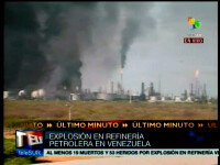 19 morti si 53 de raniti dupa ce o rafinarie de petrol a explodat in Venezuela