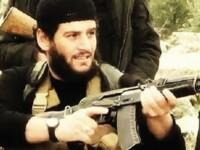 ISIS a anuntat ca purtatorul sau de cuvant, Abu Muhammad al-Adnani, care a organizat atentate in Europa, a fost ucis in Siria