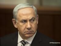 Premierul Benjamin Netanyahu: Israelul urmareste