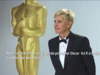 Oscar 2014. Ellen de Generes, gazda evenimentului, vorbeste despre marea gala din 2 martie