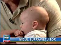 Un bebeluş din SUA a supravieţuit miraculos unei tornade!