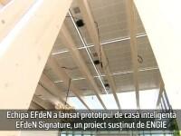 (P) Echipa EFdeN a lansat prototipul de casă inteligentă EfdeN Signature, un proiect susținut de ENGIE