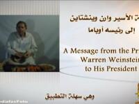 VIDEO. Americanul rapit de Al-Qaida se roaga de Obama sa traiasca: