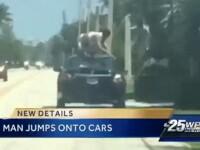 Momente de groaza pentru soferii din Florida. Un barbat drogat a sarit pe capota masinilor aflate in miscare