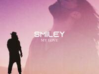 """Smiley a lansat videoclipul """"My Love"""", o piesă cu un stil muzical nou, filmată în deșert"""