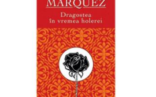 Dragostea in vremea holerei de Gabriel Garcia Marquez