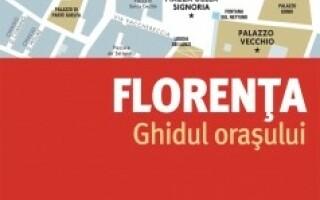 Florenţa - Ghidul oraşului