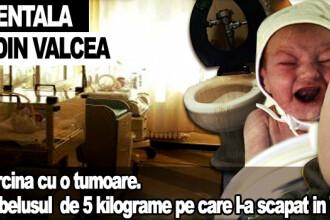 Medicii de la Valcea au confundat un copil cu o tumoare. A nascut in WC