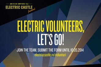 Se cauta voluntari entuziasti pentru organizarea Electric Castle Festival 2014