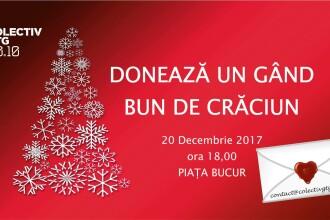 Asociația Colectiv GTG 3010: Donează un gând bun de Crăciun, miercuri, 20 decembrie