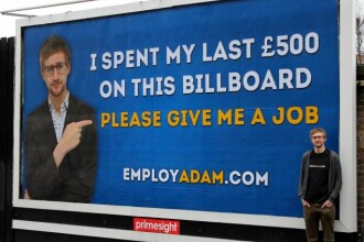 Un somer si-a cheltuit ultimii bani pe un panou, in incercarea disperata de a-si gasi loc de munca