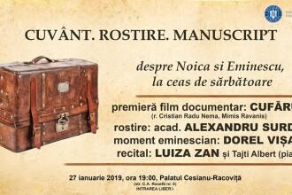 """Eveniment unic, dedicat caietelor lui Mihai Eminescu. Premiera documentarului """"Cufărul"""""""