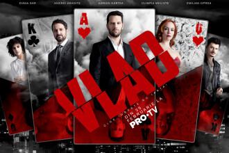 PRO TV lansează serialul Vlad, o variantă modernă a poveștii contelui de Monte Cristo