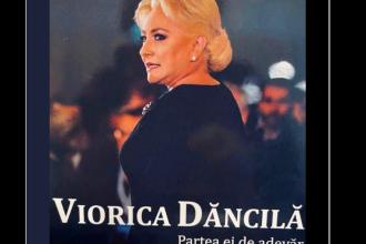 """Dăncilă va lansa o """"carte interviu"""", în care promite dezvăluiri: """"Partea ei de adevăr"""""""