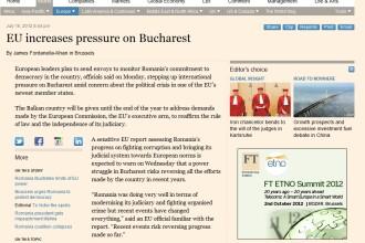 Financial Times: UE intensifica presiunea asupra Bucurestiului.