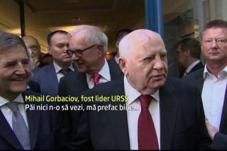 Mihail Gorbaciov glumeste pe seama sanatatii sale: