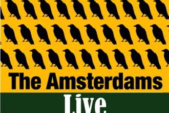 The Amsterdams live in Bucuresti si Brasov, 24 si 25 iunie