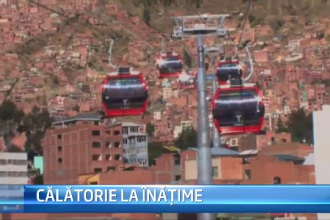 STIRI EXTERNE PE SCURT. Telegondola la 4.000 de metri inaltime. Record stabilit in Bolivia cu 240 de milioane de dolari