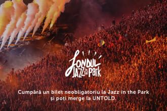 Sustine Fondul Jazz in the Park si poti merge la UNTOLD