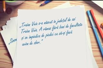 """Perle la Evaluarea Națională, la limba română: """"Traian Vuia s-a născut în județul de azi Traian Vuia"""""""