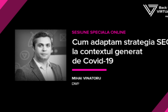 (P) Webinar Virtual Summit & DWF: Cum adaptăm strategia SEO la contextul generat de Covid-19