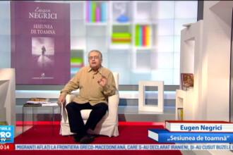 Omul care aduce cartea: Eugen Negrici,