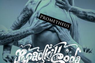 """RoadkillSoda a lansat videoclipul """"Prometheus"""". Concert de lansare a noului album pe 14 noiembrie"""