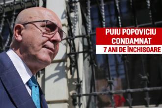 Puiu Popoviciu nu scapă de condamnarea la 7 ani de închisoare