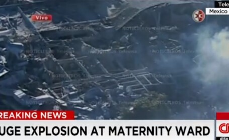 Explozie la o maternitate din Ciudad de Mexico. Primarul orasului a revizuit bilantul tragediei la 2 morti