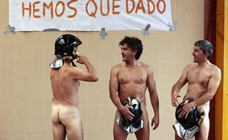 Protest nud in nordul Spaniei. Pompierii s-au dezbracat pentru a critica taierile de salarii